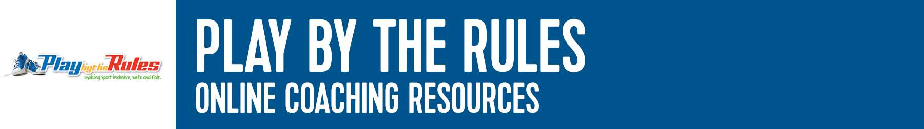 Play by the rules resources